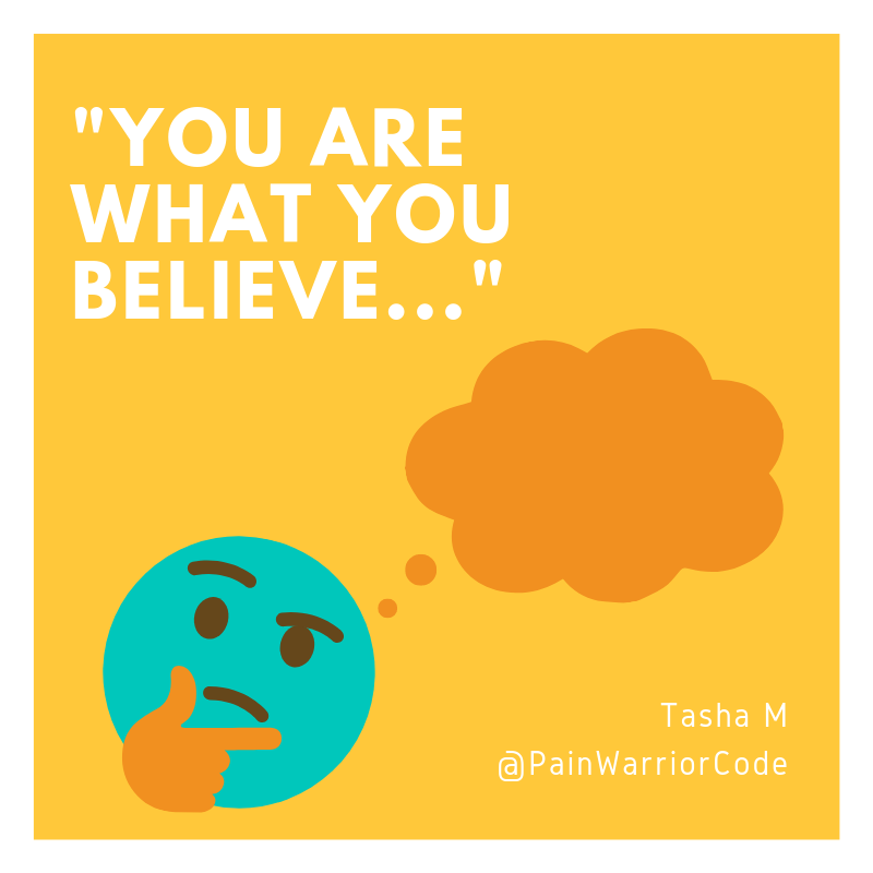 An image that reads a quote from Tasha Marie: you are what you believe.