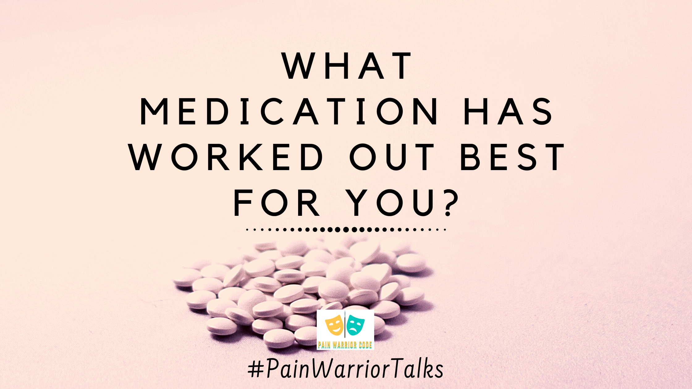 What medication has worked out best for you blog banner
