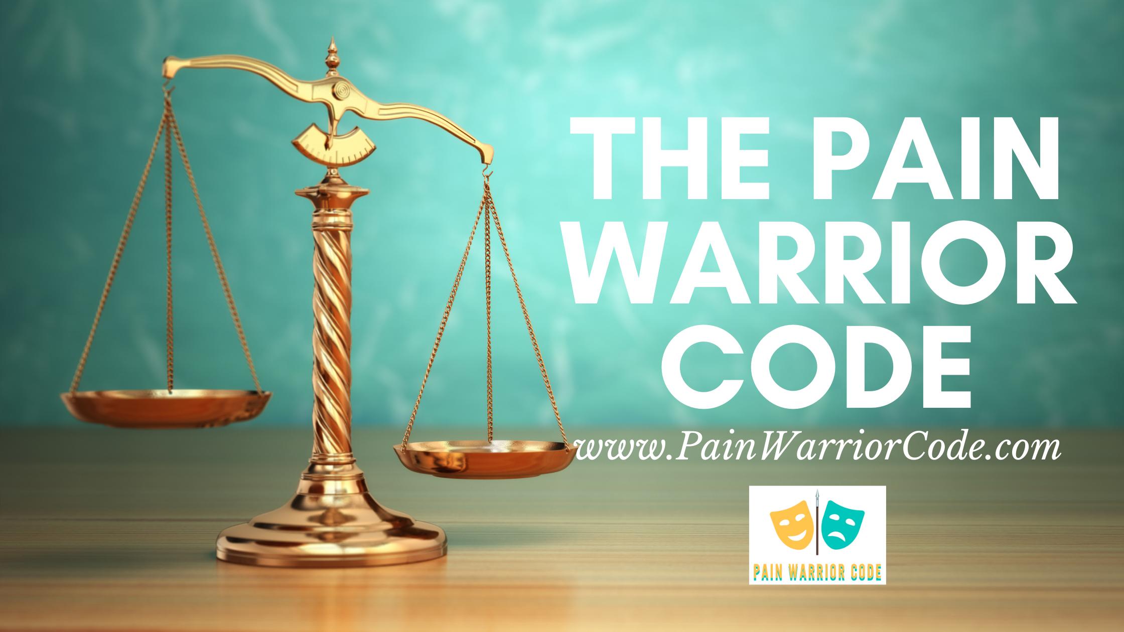 The pain warrior code
